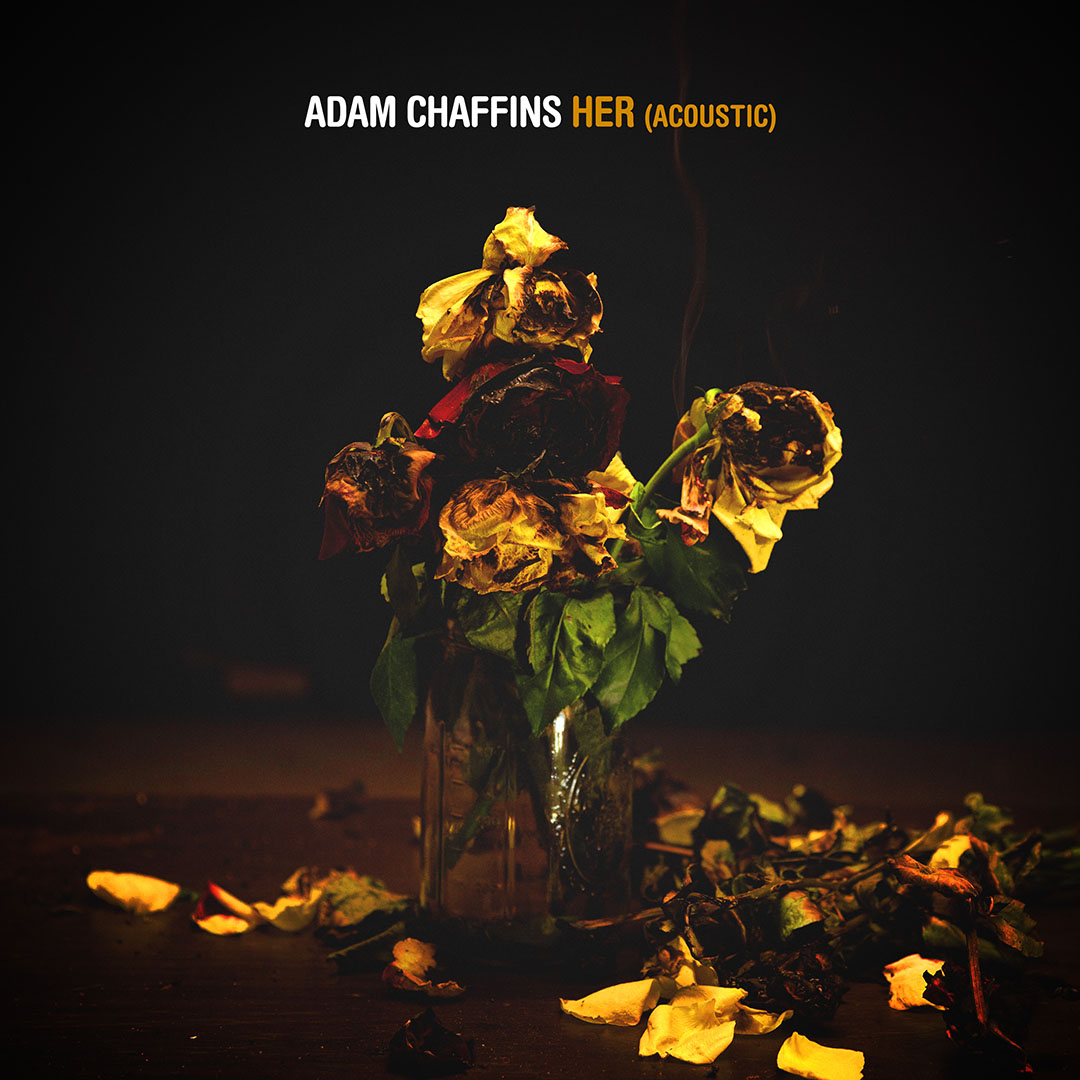 "Adam Chaffins Releases ""Her"" Acoustic Today! – Listen Now!"