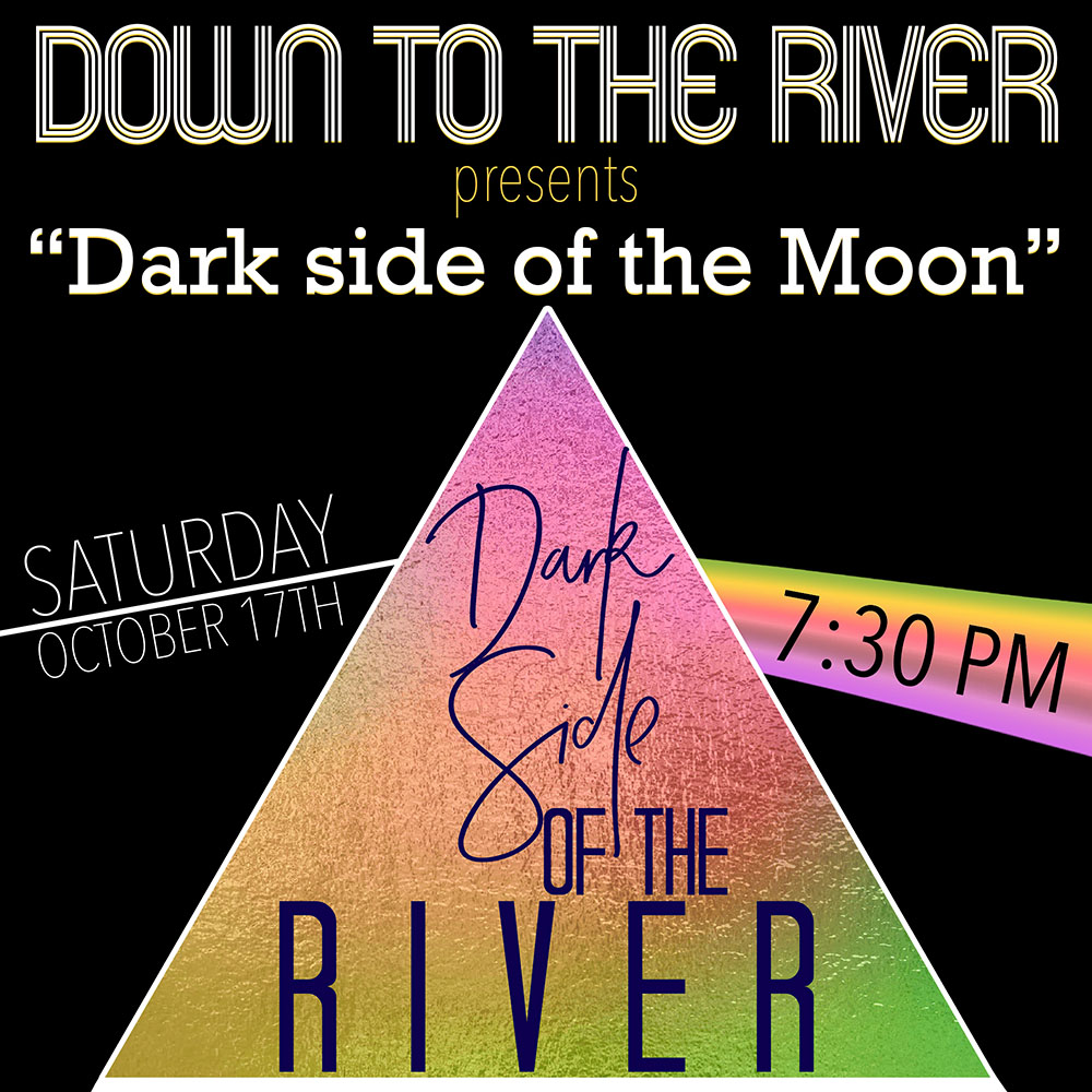 "Down To The River to present ""Dark Side of The Moon"" at the MAC"